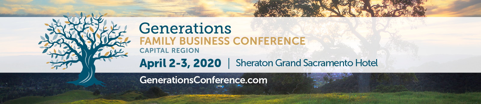 This image says 'Generations Capital Region Family Business Conference - April 2 through 3, 2019 at the Sheraton Grand Hotel'