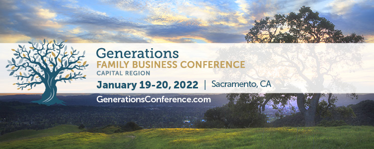 This image says 'Generations Capital Region Family Business Conference - January 14 through 15 2021 at the Sheraton Grand Hotel'